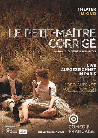 La Comédie-Française: LE PETIT-MAÎTRE CORRIGÉ