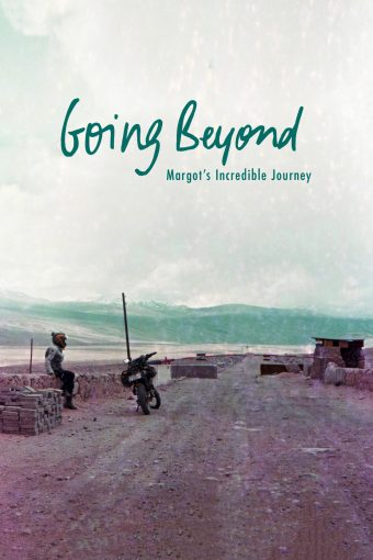 Going Beyond: Margot's Incredible Journey