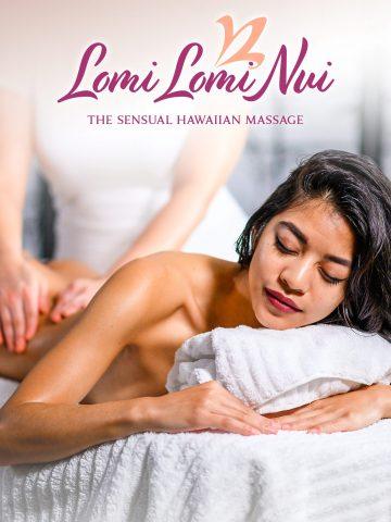 Lomi Lomi Nui – The Sensual Hawaiian Massage